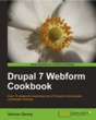 Learn How to Build Fully Customized Webforms with Packt's New Drupal 7 Webform Cookbook