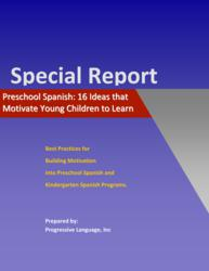 White Paper on Motivational Ideas for Preschool Spanish Programs