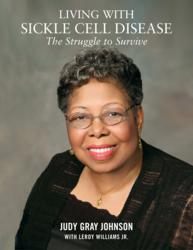 The cover of Living With Sickle Cell Disease: The Struggle to Survive
