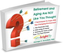 Retirement And Aging White Pape rBy NewBright Life And GeorgeSchofield, PhD
