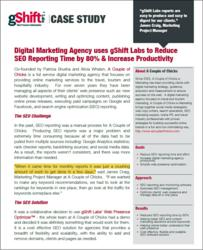 Digital Marketing Agency uses gShift Labs to Reduce SEO Reporting Time by 80% & Increase Productivity