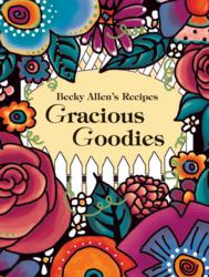"""becky allen recipes""""cookbook""""gracious goodies""""skaneateles"""