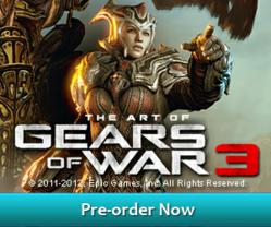 The Art of Gears of War 3 - Pre-order Now!