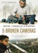 5 Broken Cameras - Poster