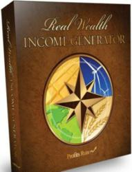 Real Wealth Income Generator by Bill Poulos