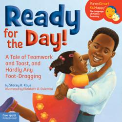 Children's picture book Ready for the Day by Stacey Kaye