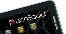 TouchSquid App on the Samsung Galaxy Tab 2