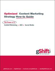 Optimized Content Marketing Strategy How-To Guide | gShift Labs
