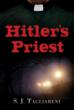 """Hitler's Priest,"" by S.J. Tagliareni"
