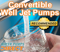 convertible well pump, convertible well pumps, convertible jet pump, convertible jet pumps