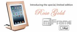 Elegant Rose Gold miFrame for iPad