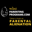 OnlineParentingPrograms.com Focuses on Raising Awareness of Parental Alienation