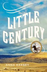 Little Century, by Linfield College Professor Anna Keesey