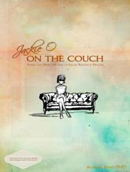 Jackie O: On the Couch is author Dr. Alma Bond's first audio book.