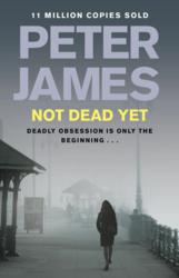 not dead yet, peter james, roy grace