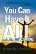"""You Can Have It All,"" by Sherri Elliott-Yeary"