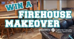 Firehouse Makeover sweepstakes from California Casualty