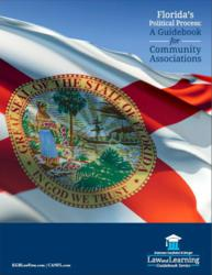 Florida's Political Process: A Guidebook for Community Associations