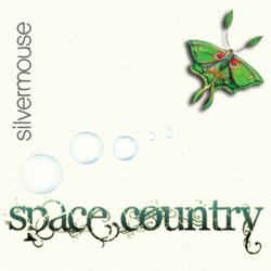 Silvermouse - Space Country Album Cover