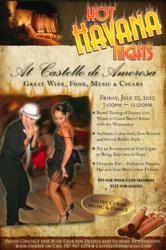 Hot Havana Nights, Castello di Amorosa, Pinot Noir, Cabernet Sauvignon, Winery Tours, Gewuztraminer
