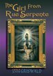 """""""The Girl From Rue Serpente"""" John Griswald's Erotic Novel -Tragic Love Story Set in Paris During World War II, Featured on Amazon eBooks"""