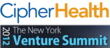 CipherHealth Selected as a Top Innovator at NY Venture Summit