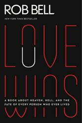 Jacket Image - Love Wins by Rob Bell