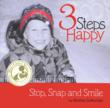 3 Steps to Happy