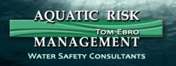 Aquatic Risk Management water safety consultant firm of Tom Ebro