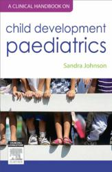 A Clinical Handbook on Childhood Development Pediatrics by Sandra Johnson