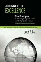 Javon Bea Journey To Excellence