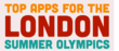 Top Apps to track the London Summer Olympic Games – by HotelsCheap.org