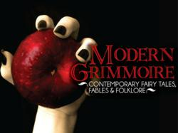 Modern Grimmoire: Contemporary Fairy Tales, Fables and Folklore writing competition