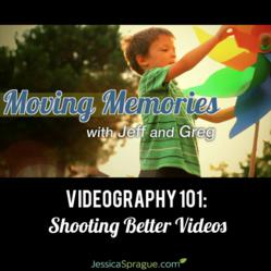 gI 110126 Moving Memories  50081b77dd106 New Series of Videography and Video Editing Classes Coming to JessicaSprague.com
