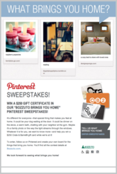 "The Bozzuto Group asks ""What Brings You Home?"" with a Pinterest sweepstakes."