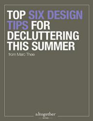 Download the Top Six Design Tips for Decluttering This Summer