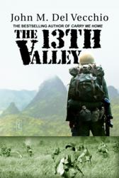 The 13th Valley by John M.  Del Vecchio
