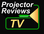 ProjectorReviews.com presents Projector Reviews TV!