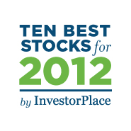 InvestorPlace.com 10 Best Stocks for 2012