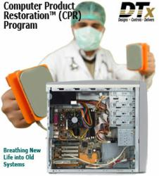 DTx's Computer Product Restoration™ (CPR) Program benefits include:  Extends Product Life, 100% Product Traceability, Increases Revenues, Maximizes ROI, Reduces Cost, Promotes Green Initiatives, Extends Time for Validation and New Product Launch