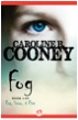 Fog, by Caroline B. Cooney