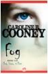 Fog, by Caroline B. Cooney