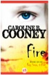 Fire by Caroline B. Cooney