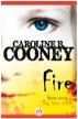 Fire by Caroline B. Cooney