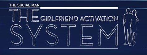 Inside The Girlfriend Activation System Full Review