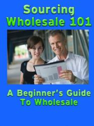Sourcing Wholesale 101