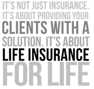 Life Insurance for LIFE!
