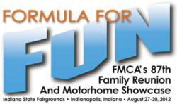 FMCA's 87th Family Reunion and Motorhome Showcase - Indianapolis, Ind., August 2012