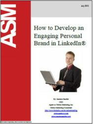 How to Develop an Engaging Personal Brand in LinkedIn®