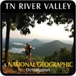 a unique interactive online travel planning guide to the distinctive heritage, culture, and outdoor adventures in the East Tennessee River Valley